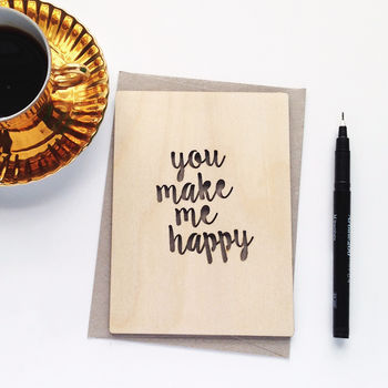 normal_you-make-me-happy-wooden-card